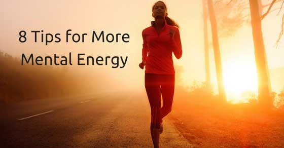 Improving Mental Fitness and Energy